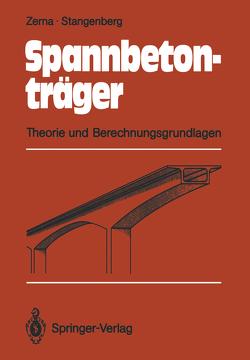 Spannbetonträger von Stangenberg,  Friedhelm, Zerna,  Wolfgang