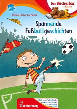 Spannende Fußballgeschichten von Pannen,  Kai, Röhrig,  Volkmar