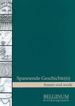 Spannende Geschichte(n) – Frauen und Mode von Cordie,  Rosemarie, Crumbach,  Sylvia, Mader,  Marled