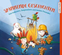 Spannende Geschichten von Fischer,  Florian, Geisler,  Dagmar, Nahrgang,  Frauke, Sandmann,  Pia, Uebe,  Ingrid