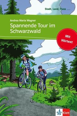 Spannende Tour im Schwarzwald von Wagner,  Andrea M.