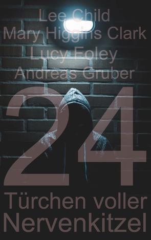 Spannender Adventskalender 2020 von Foley,  Lucy, Gruber,  Andreas, Higgins Clark,  Mary