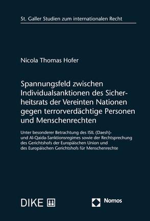 Spannungsfeld zwischen Individualsanktionen des Sicherheitsrats der Vereinten Nationen gegen terrorverdächtige Personen und Menschenrechten von Hofer,  Nicola Thomas