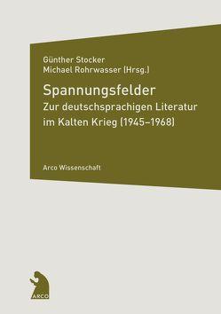 Spannungsfelder von Rohrwasser,  Michael, Stocker,  Günther