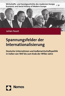 Spannungsfelder der Internationalisierung von Faust,  Julian