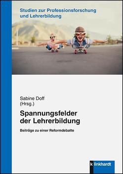 Spannungsfelder der Lehrerbildung von Doff,  Sabine