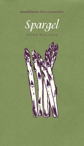 Spargel von Haslinger,  Ingrid