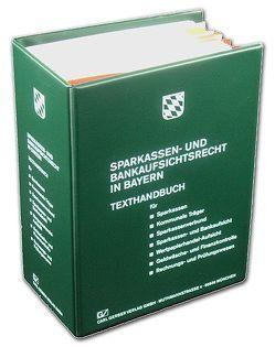 Sparkassen- und Bankaufsichtsrecht in Bayern von Ulrich,  Walter
