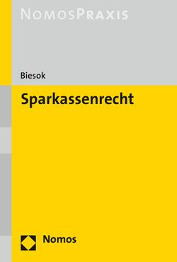 Sparkassenrecht von Biesok,  Carsten
