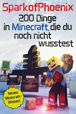 SparkofPhoenix: 200 Dinge in Minecraft, die du noch nicht wusstest von SparkofPhoenix