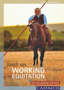 Spaß an Working Equitation von Baumgärtner,  Stefan
