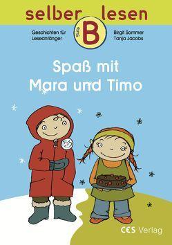 Spaß mit Mara und Timo von Jacobs,  Tanja, Sommer,  Birgit
