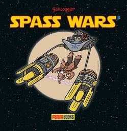 Spass Wars 3 von Schlogger