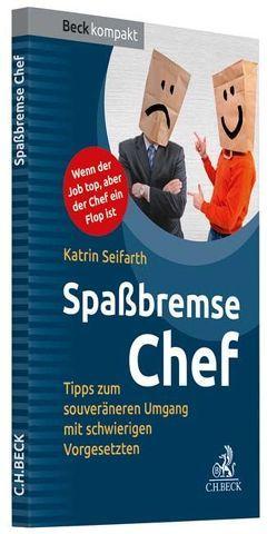 Spaßbremse Chef von Seifarth,  Katrin