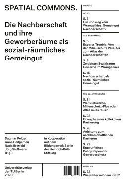 Spatial Commons. Die Nachbarschaft und ihre Gewerberäume als sozial-räumliches Gemeingut von Bretfeld,  Nada, Heilgemeir,  Anna, Pelger,  Dagmar, Stollmann,  Jörg