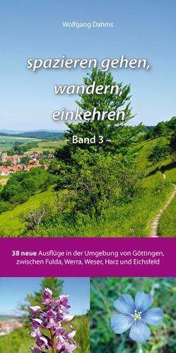 spazieren gehen, wandern, einkehren – Band 3 – von Dahms,  Wolfgang, Mecke,  Nils