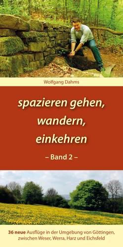 spazieren gehen, wandern, einkehren von Dahms,  Wolfgang, Mecke,  Helmut