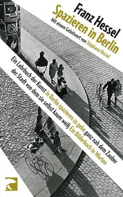 Spazieren in Berlin von Hessel,  Franz