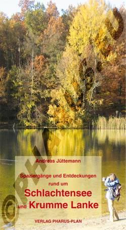 Spaziergänge und Entdeckungen rund um Schlachtensee und Krumme Lanke von Jüttemann,  Andreas