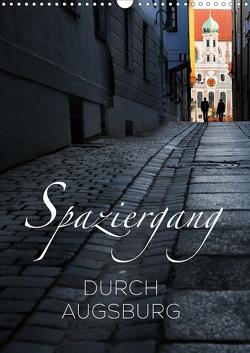 Spaziergang durch Augsburg (Wandkalender 2021 DIN A3 hoch) von Ratzer,  Reinhold
