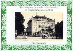 Spaziergang durch das alte Dresden in Ansichtskarten um 1900 von Schmidt,  Michael