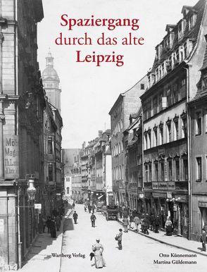 Spaziergang durch das alte Leipzig von Güldemann,  Martina, Künnemann,  Otto