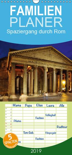 Spaziergang durch Rom – Familienplaner hoch (Wandkalender 2019 , 21 cm x 45 cm, hoch) von Bade,  Uwe