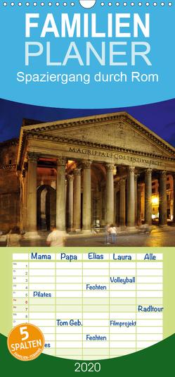 Spaziergang durch Rom – Familienplaner hoch (Wandkalender 2020 , 21 cm x 45 cm, hoch) von Bade,  Uwe