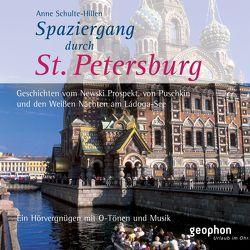 Spaziergang durch Sankt Petersburg von Freiberg,  Henning, Gloede,  Ingrid, Schulte-Hillen,  Anne, Winkelmann,  Ulrike