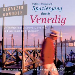 Spaziergang durch Venedig von Freiberg,  Henning, Gloede,  Ingrid, Morgenroth,  Matthias, Winkelmann,  Ulrike
