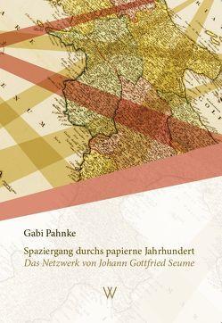 Spaziergang durchs papierne Jahrhundert von Pahnke,  Gabi