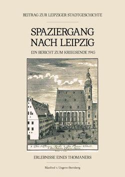 Spaziergang nach Leipzig von v. Ungern-Sternberg,  Manfred