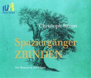 Spaziergänger Zbinden von Simon,  Christoph