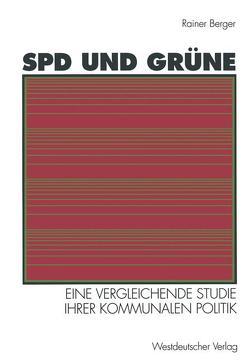 SPD und Grüne von Berger,  Rainer