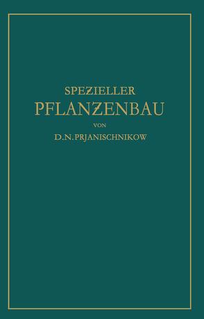 Speƶieller Pflanƶenbau von Prjanischnikow,  D.N., Tamm,  Ernst