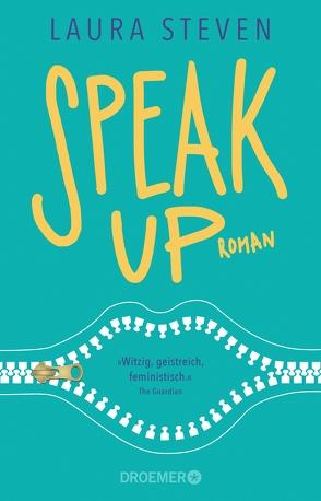 Speak Up von Steven,  Laura, Zeltner,  Henriette