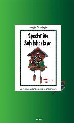 Specht im Schilcherland von Rieger,  Mario, Rieger,  Veronika