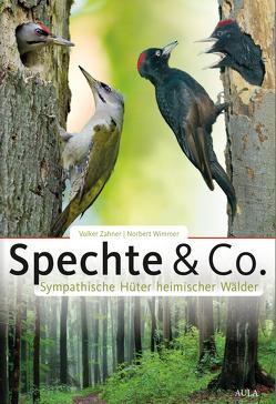 Spechte & Co. von Wimmer,  Norbert, Zahner,  Volker