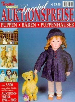 Special Auktionspreise – Puppen, Bären, Puppenhäuser von Eberhardt,  Joscha, Neumeier,  Rudolf, Over,  Claudia, Reddersen,  Gerd