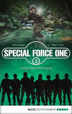 Special Force One 03 von Parrish,  Michael J.