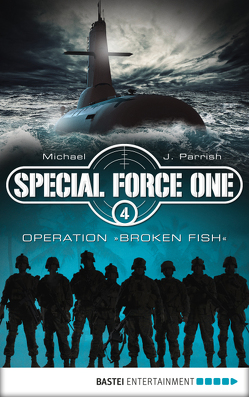 Special Force One 04 von Parrish,  Michael J.