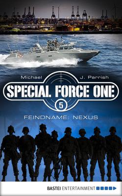 Special Force One 05 von Parrish,  Michael J.