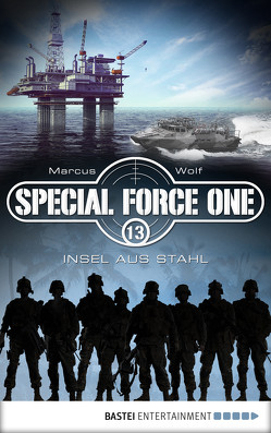 Special Force One 13 von Wolf,  Marcus