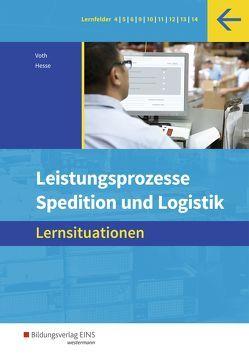 Spedition und Logistik von Hesse,  Gernot, Voth,  Martin