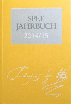 Spee-Jahrbuch 2014/15 von Arbeitsgemeinschaft der Friedrich-Spee-Gesellschaften,  Düsseldorf und Trier