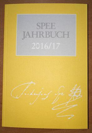 Spee-Jahrbuch 2016/17 von Arbeitsgemeinschaft der Friedrich-Spee-Gesellschaften,  Düsseldorf und Trier