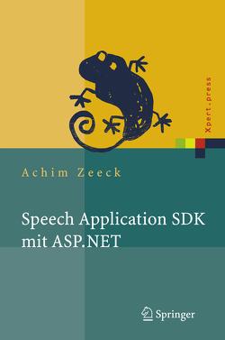 Speech Application SDK mit ASP.NET von Zeeck,  Achim