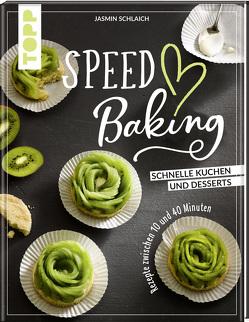 Speed Baking von Schlaich,  Jasmin