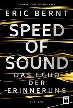 Speed of Sound – Das Echo der Erinnerung von Bernt,  Eric, Hahn,  Annette