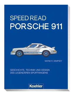 Speed Read – Porsche 911 von Dempsey,  Wayne R.